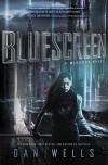 Bluescreen (Mirador) - Dan Wells