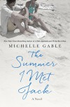 The Summer I Met Jack - Michelle Gable