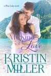 My Kind of Love (Blue Lake Series, Book 5) - Kristin Miller