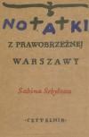 Notatki z prawobrzeznej Warszawy - Sabina Sebyłowa
