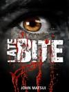 Late Bite (Toronto Chronicles, #1) - John Matsui
