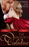 The Viscount's Valentine (Classic Regency Romances) - Donna Lea Simpson