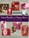 Our Bodies, Ourselves for the New Century - Boston Women's Health Book Collective, Jane Pincus