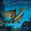 Flight of the Last Dragon - Robert Burleigh