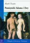 Pamiętniki Adama i Ewy - Twain Mark