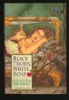 Black Thorn, White Rose - Ellen Datlow, Terri Windling, Storm Constantine, Susan Wade