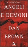 Angeli e demoni (Robert Langdon #1) - Dan Brown, Valentina Guani, Annamaria Biavasco