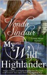 My Wild Highlander - Vonda Sinclair