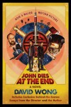 John Dies at the End  - David Wong