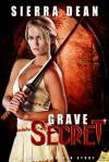 Grave Secret (Secret McQueen, #5) - Sierra Dean