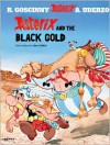 Asterix and the Black Gold - Albert Uderzo