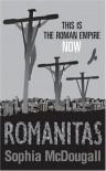 Romanitas - Sophia McDougall