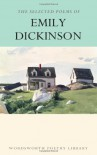 The Selected Poems of Emily Dickinson (Wordsworth Collection) - Emily Dickinson