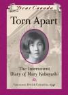 Torn Apart: The Internment Diary of Mary Kobayashi - Susan Aihoshi