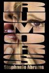 Rumors - Stephanie  Abrams