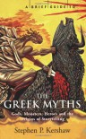 A Brief Guide To Greek Myth - Stephen Kershaw