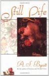Still Life - A.S. Byatt