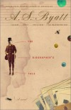 The Biographer's Tale - A.S. Byatt