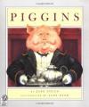 Piggins - Jane Yolen, Jane Dyer