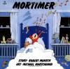 Mortimer (Classic Munsch) - Robert Munsch