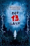 Der 13. Gast - Rhiannon Lassiter