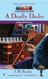 A Deadly Dealer - J.B. Stanley