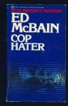 Cop Hater (Signet) - Ed McBain