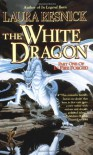 The White Dragon - Laura Resnick