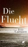 Die Flucht - Jesús Carrasco