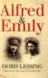 Alfred and Emily - Doris May Lessing