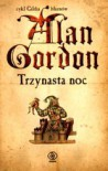 Trzynasta noc - Alan Gordon