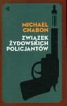 Związek żydowskich policjantów - Michael Chabon, Barbara Kopeć- Umiastowska