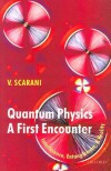 Quantum Physics: A First Encounter: Interference, Entanglement, and Reality - Valerio Scarani, Rachael Thew