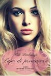 Lupo di primavera (D'amore e d'Italia Vol. 3) - Pitti Duchamp