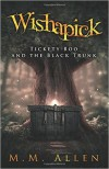 Wishapick: Tickety Boo and the Black Trunk - M.M. Allen