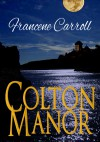 Colton Manor - Francene Carroll