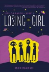 Losing the Girl: Book 1 (Life on Earth) - Marinaomi, Marinaomi