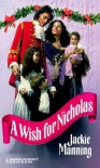A Wish for Nicholas - Jackie Manning