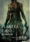 Planeta Cieni - EchooX