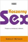 """Koszerny sex. Przepis na namiętność i bliskość - Shmuel """"Shmuley"""" Boteach"""