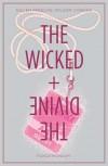 The Wicked + The Divine, Vol. 2: Fandemonium - Kieron Gillen, Jamie McKelvie, Matt Wilson