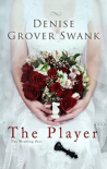 The Player: The Wedding Pact #2 - Denise Grover Swank