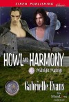 Howl And Harmony - Gabrielle Evans