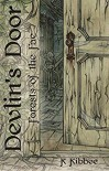 Forests of the Fae: Devlin's Door - Taylor Basilio, K Kibbee
