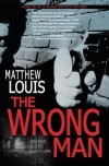 The Wrong Man - Matthew Louis