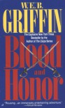 Blood and Honor (Honor Bound, Book 1) - W.E.B. Griffin