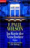 Im Kreis Der Verschwörer - F. Paul Wilson