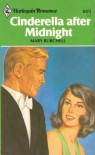 Cinderella After Midnight - Mary Burchell