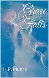 Grace Falls - H.P. Munro