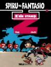 Spiru ve Fantasio: Z'nin Uyanışı (Spiru ve Fantasio, #5) - Tome, Janry, Günyüz Tuna
